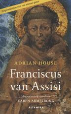 Franciscus van Assisi - Adrian House (ISBN 9789401301268)
