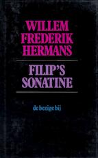 Filip's Sonatine - Willem Frederik Hermans