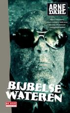 Bijbelse wateren - Arne Dahl (ISBN 9789044525649)