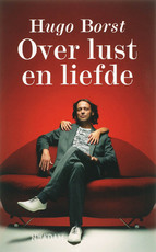 Over lust en liefde - Hugo Borst (ISBN 9789046802304)