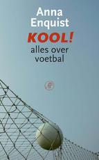 Kool! - Anna Enquist
