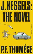 J. Kessels: the novel - P.F. Thomese