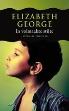 In volmaakte stilte - Elizabeth George (ISBN 9789022997567)