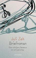 Briefroman - Juli Zeh (ISBN 9789041426338)