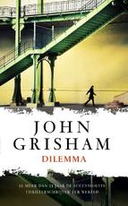 Dilemma - John Grisham (ISBN 9789044974423)