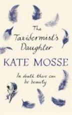 Taxidermists Daughter Export Edition - Kate Mosse (ISBN 9781409155959)