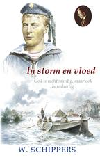 In storm en vloed - Willem Schippers
