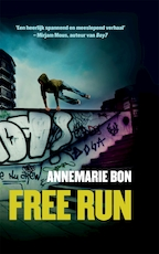 Free run - Annemarie Bon (ISBN 9789048832163)