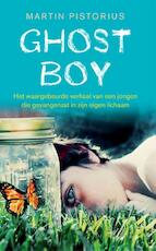 Ghost Boy - Martin Pistorius (ISBN 9789021563237)