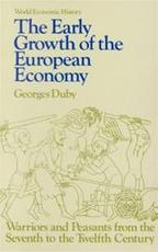 The early growth of the European economy - Georges Duby