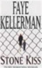 Stone Kiss - Faye Kellerman (ISBN 9780747265382)