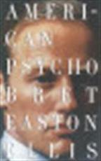 American psycho - Brett Easton Ellis (ISBN 9780679735779)
