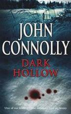 Dark hollow - John Connolly (ISBN 9780340729007)