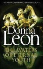 The Waters of Eternal Youth - donna leon (ISBN 9781784755010)