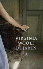 De jaren - Virginia Woolf (ISBN 9789025303464)