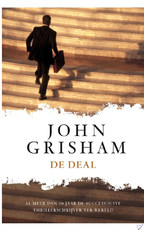 De deal - John Grisham (ISBN 9789044974287)