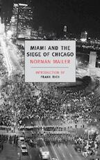 Miami and the Siege of Chicago - Norman Mailer (ISBN 9781590172964)
