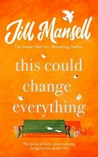 This Could Change Everything - Jill Mansell (ISBN 9781472208972)