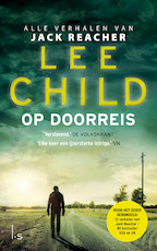 Op doorreis - Lee Child (ISBN 9789024582211)