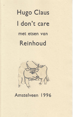 I don't care. Met etsen van Reinhoud - Hugo Claus