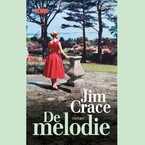 De melodie - Jim Crace (ISBN 9789044541076)