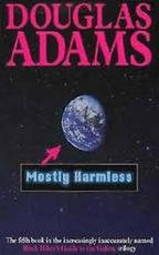 Mostly harmless - Douglas Adams (ISBN 9780330323116)