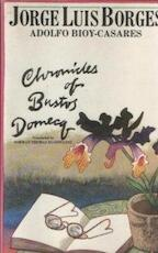 Chronicles of Bustos Domecq - Jorge Luis Borges, Adolfo Bioy Casares (ISBN 9780525475484)