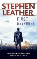First Response - stephen leather (ISBN 9781473604612)