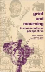 Grief and mourning in cross-cultural perspective
