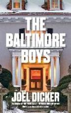 The Baltimore Boys - Joël Dicker (ISBN 9780857056870)