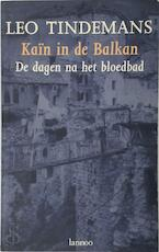 Kain in de Balkan - L. Tindemans (ISBN 9789020929270)