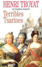 Terribles tsarines - Henri Troyat (ISBN 9782246571711)