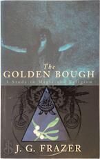 The golden bough - James George Frazer (ISBN 9780333647684)