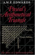 Pascal's arithmetical triangle - Anthony William Fairbank Edwards (ISBN 9780801869464)