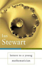 Letters to a Young Mathematician - Ian Stewart (ISBN 9780465082315)