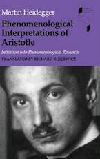 Phenomenological Interpretations of Aristotle - Martin Heidegger (ISBN 9780253339935)