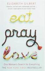Eat Pray Love - elizabeth gilbert (ISBN 9780747589358)