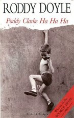 Paddy Clarke Ha Ha Ha - Roddy Doyle (ISBN 0436201356)