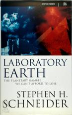 Laboratory earth - Stephen Henry Schneider (ISBN 9780297816447)