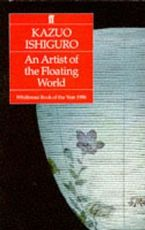 An artist of the floating world - Kazuo Ishiguro (ISBN 9780571147168)