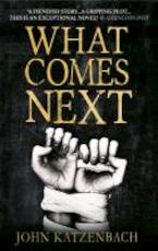 What Comes Next - John Katzenbach (ISBN 9781781851425)