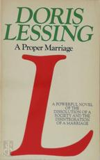 Children of Violence: A proper marriage - Doris May Lessing (ISBN 9780586021163)