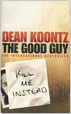 The Good Guy - Dean Koontz (ISBN 9780007873807)