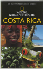 Costa Rica - National Geographic reisgids - Christopher P. Baker (ISBN 9789021580272)
