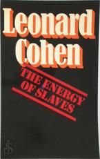 The Energy of Slaves - Leonard Cohen (ISBN 9780224008174)