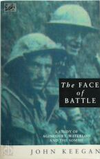 The Face of Battle - John Keegan