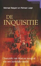 De inquisitie - M. Baigent, R. Leigh (ISBN 9789043910286)
