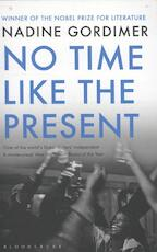 No Time Like the Present - Nadine Gordimer (ISBN 9781408831267)