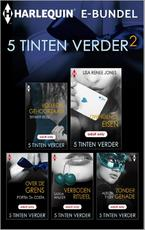 5 Tinten verder - Tiffany Reisz, Lisa Renee Jones, Portia Da Costa, Saskia Walker, Alison Tyler (ISBN 9789461999207)