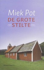 De grote stilte - M. Pot (ISBN 9789002223723)